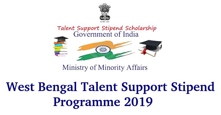 West Bengal Talent Support Stipend Programme 2019