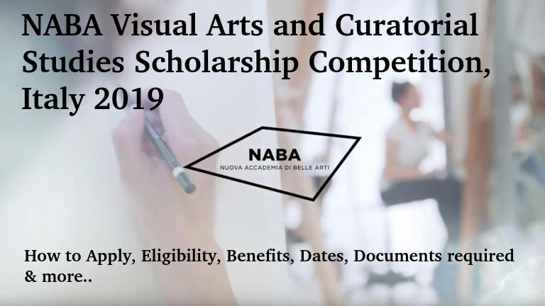 NABA Visual Arts and Curatorial Studies Scholarship Competition, Italy 2019