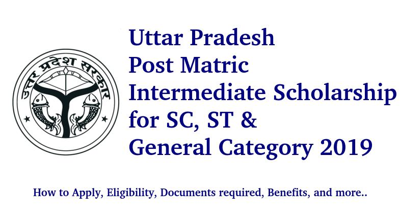 Uttar Pradesh Post Matric Intermediate Scholarship for SC, ST & General Category 2019
